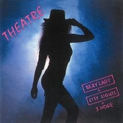 Theatre Re-release 'Sexy Lady' With Bonus Tracks