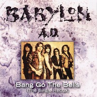 Babylon A.D. Releases 20th Anniversary Edition of Bang Go The Bells
