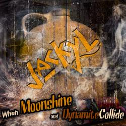 Jackyl CD 'When Moonshine An Dynamite Collide' Now Available For Pre-Order
