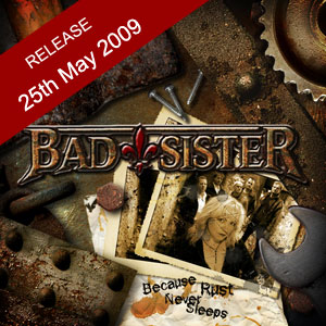 Bad Sister To Release Because Rust Never Sleeps On May 25th