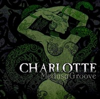 Charlotte's Medusa Groove Available For Pre-Order