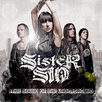 Sister Sin Reveal Track Listing For 'True Sound Of The Undergroud'