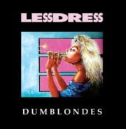 Lessdress - Dumblondes