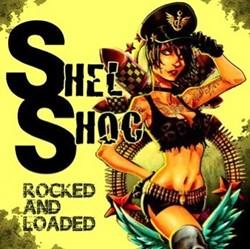 Shel Shoc Deliver 'Rocked And Loaded'