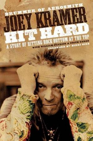 Aerosmith Drummer Pens True And Gritty Book