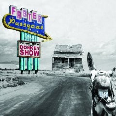 Faster Pussycat Front Row For The Donkey Show Now Available