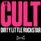 The Cult Dirty Little Rockstar