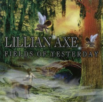 Lillian Axe - Fields Of Yesterday
