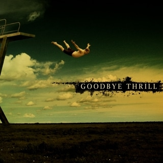 Goodbye Thrill