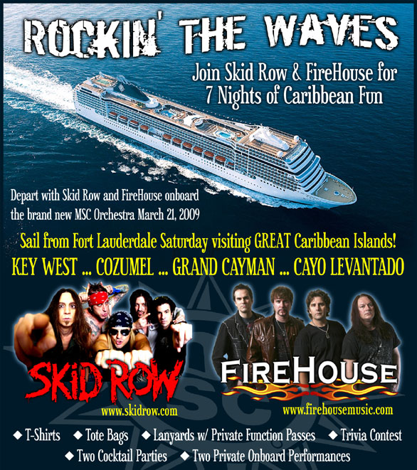 Join Skid Row And Firehouse On A 7 Night Cruise