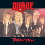 Quade - Rock In Motion