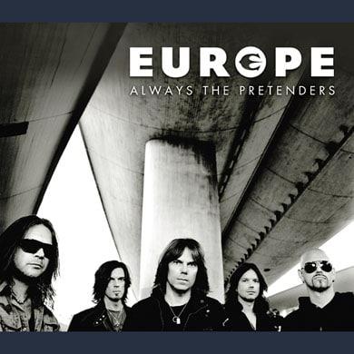 Europe - Always The Pretenders