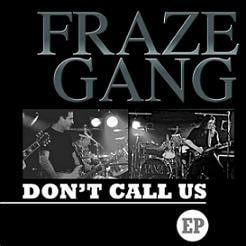 Fraze Gang Releases Three Song EP