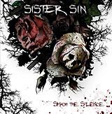 Sister Sin - Smash The Silence