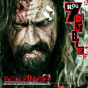 Rob Zombie Releases Hellbilly Deluxe 2 On November 17th