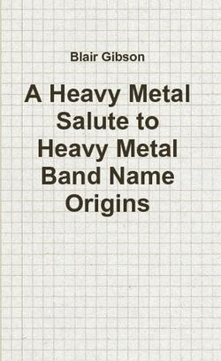 Rockers Explain Band Name Meanings In New Book