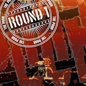 The Poor Return With Round 1