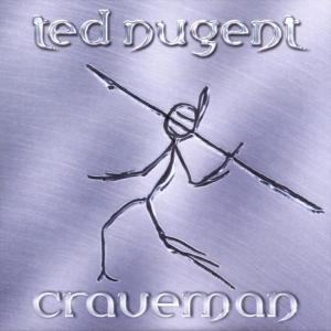 Ted Nugent's Craveman Being Reissued