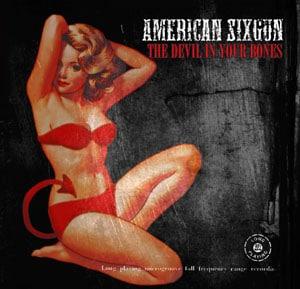 American Sixgun The Devil In Your Bones Set For November Release