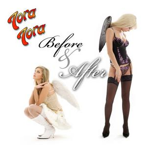 Tora Tora - Before & After
