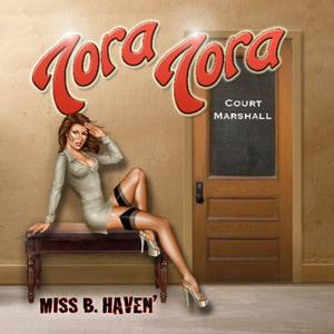 Tora Tora - Miss B. Haven' The Unreleased Wild America Recordings