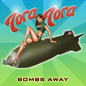 Tora Tora - Bombs Away The Unreleased Surprise Attack Recordings