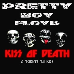 Pretty Boy Floyd's 'KISS Of Death: A Tribute To KISS' CD Now Available