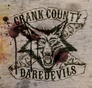 Crank County Daredevils Release New Album