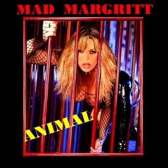 Mad Margritt - Animal