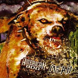 American Dog Reveal Mean Artwork And Tracklisting