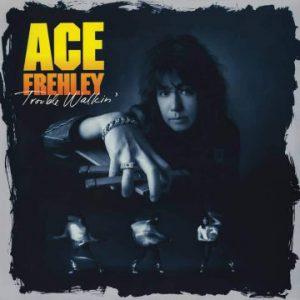 """Ace Frehley – 'Trouble Walkin"""" vinyl re-release (August 29, 2020)"""