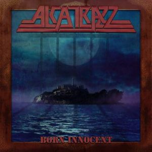 Alcatrazz – 'Born Innocent' (July 31, 2020)
