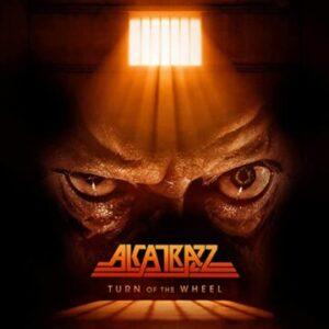 Alcatrazz – 'Turn of The Wheel' (Fall 2021)