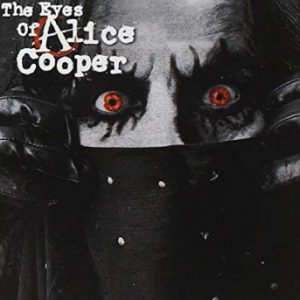 Alice Cooper: 'The Eyes Of Alice Cooper'