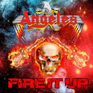 Angeles – 'Fire It Up' (September 2019)