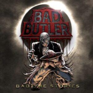 Bad Butler: 'Badtime Stories'