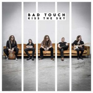 Bad Touch – 'Kiss The Sky' (June 19, 2020)