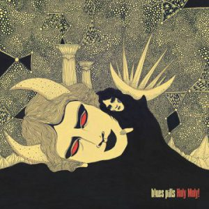 Blues Pills – 'Holy Moly' (June 19, 2020)