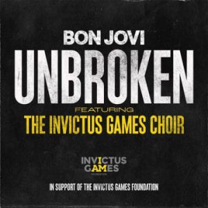 """Bon Jovi release video for track """"Unbroken"""" featuring The Invictus Games Choir"""