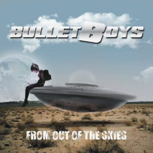 BulletBoys: 'From Out Of The Skies'