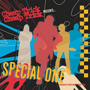 Cheap Trick: 'Special One'
