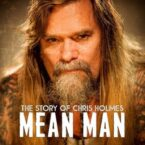 Chris Holmes: 'Mean Man: The Story of Chris Holmes' documentary