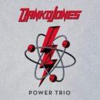 Danko Jones: 'Power Trio'