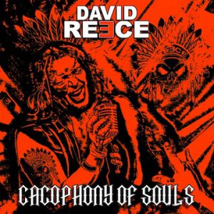 David Reece – 'Cacophony of Souls' (March 13, 2020)