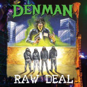 Denman – 'Raw Deal' (February 7, 2019)
