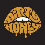 Dirty Honey: 'Dirty Honey'