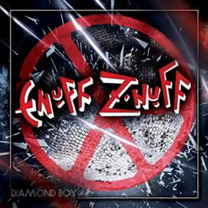 Enuff Z'Nuff – 'Diamond Boy' (August 10, 2018)