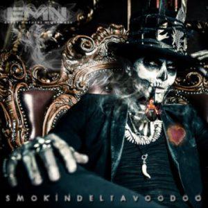 Every Mother's Nightmare – 'Smokin' Delta Voodoo' re-release (June 8, 2018)