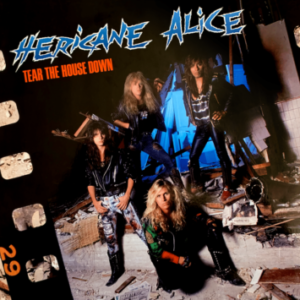 Hericane Alice – 'Tear The House Down' reissued (November 2, 2020)