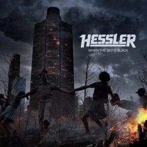 Hessler – 'When The Sky is Black' (Spring 2020)